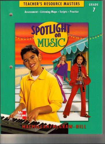 9780022958954: Spotlight on Music: Teacher Resource Masters, Grade 7