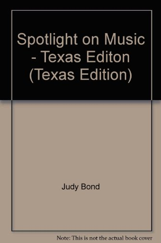 9780022959036: Spotlight on Music - Texas Editon (Texas Edition)