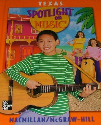 9780022959128: Texas: Spotlight on Music 2 Vol Set