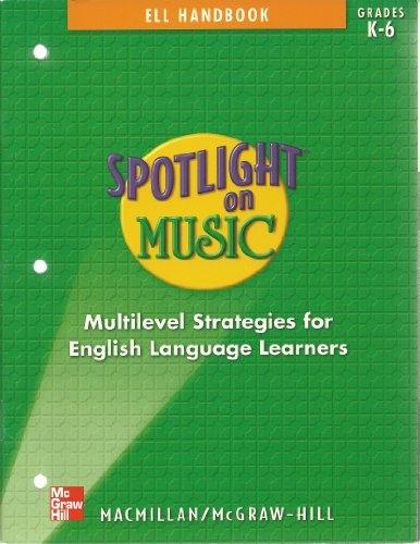 9780022959357: Spotlight on Music ELL Handbook: Multilevel Strategies for English Language L...
