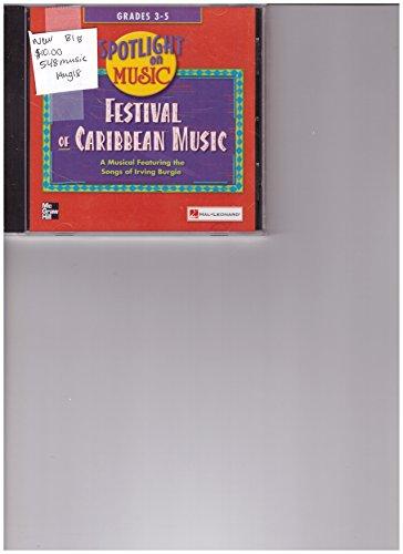 9780022959548: Festival of Caribbean Music Grades 3-5 (Spotlight on Music)