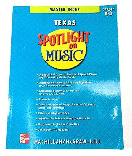 9780022959760: Spotlight on Music ((Texas Master Index Grade K-8))