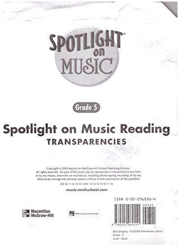 9780022960551: Spotlight on Music, Grade 5, Spotlight on Reading Music Transparencies (ELEMENTARY SPOTLIGHT ON MUSIC)