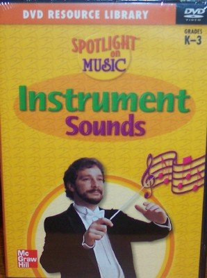 9780022961350: Instrument Sounds, Grades Kindergarten - 3 (Spotlight on Music, DVD Resource Library)
