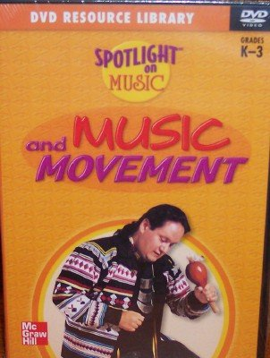9780022961367: Music and Movement, Grades Kindergarten - 3 (Spotlight on Music, DVD Resource Library)