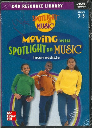 9780022961411: Moving with Spotlight on Music Intermediate DVD Grades 3-5 (DVD Resource Library)