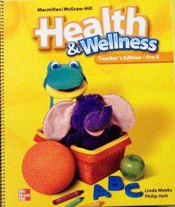 9780022962074: McGraw-Hill Health & Wellness Teacher's Edition, Grade Pre-Kindergarten