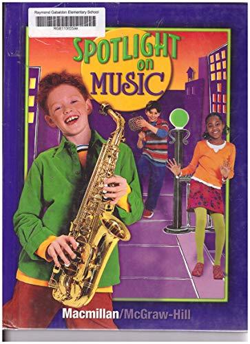 9780022964429: Spotlight on Music Grade 4