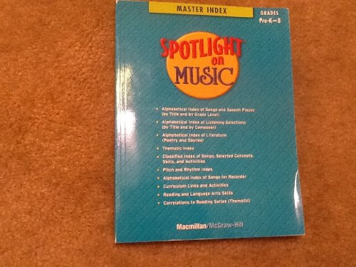 9780022965259: Spotling on Music - master Index - Graded Pre -K - 8