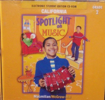 9780022965617: Electronic Student Edition on CD-Rom, Grade 2 (Spotlight On Music (California))