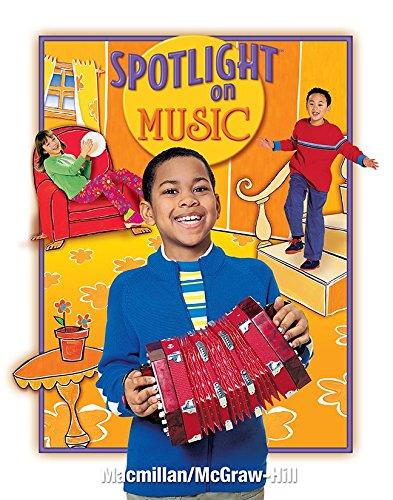 9780022966980: Spotlight on Music, Grade 2, Student Edition (ELEMENTARY SPOTLIGHT ON MUSIC)