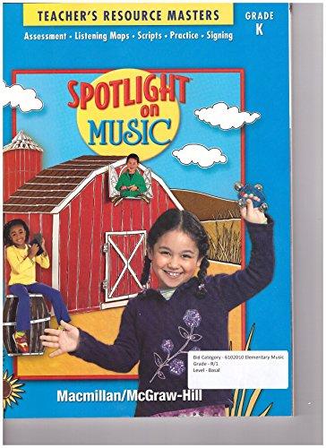 9780022967185: Macmillan Mcgraw Hill Spotlight on Music Grade K Teacher's Resource Masters