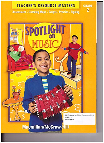 9780022967208: Macmillan Mcgraw Hill Spotlight on Music Grade 2 Teacher's Resource Masters