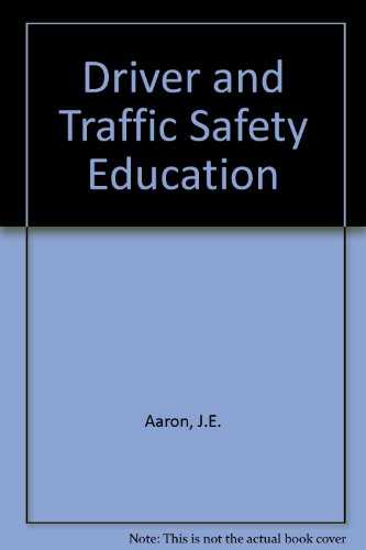 9780023000300: Driver and Traffic Safety Education