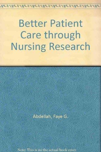 9780023000805: Better Patient Care through Nursing Research