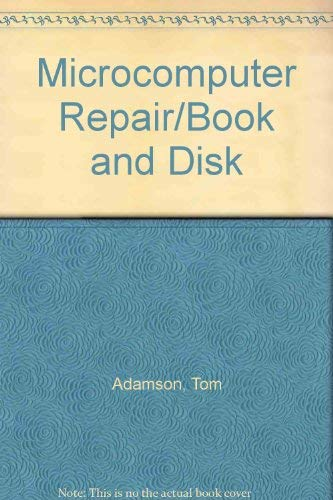 9780023008252: Microcomputer Repair/Book and Disk
