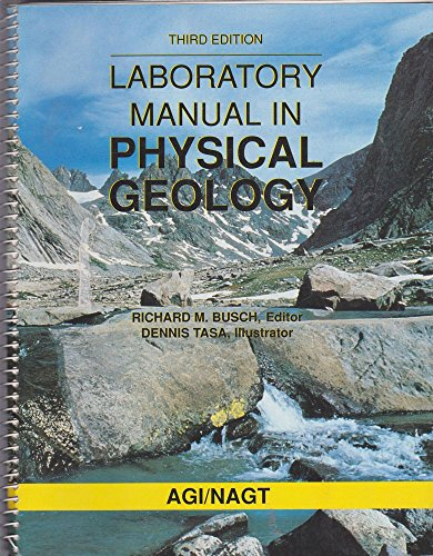Laboratory Manual in Physical Geology: Richard M Busch