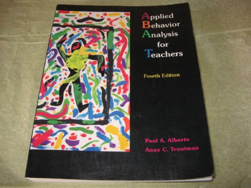 9780023012648: Applied Behavior Analysis for Teachers: Influencing Student Performance