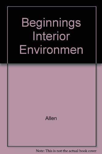 9780023018282: Beginnings of Interior Environment
