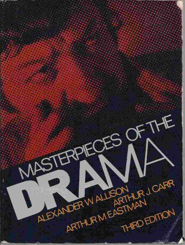 9780023018909: Masterpieces of the drama
