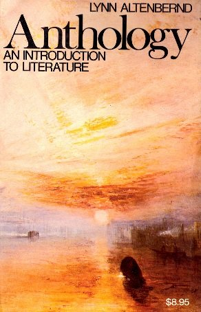 9780023019609: Anthology: An Introduction to Literature : Fiction, Poetry, Drama