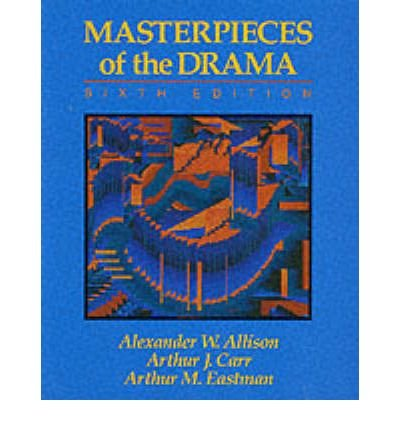 9780023019708: Masterpieces of the drama