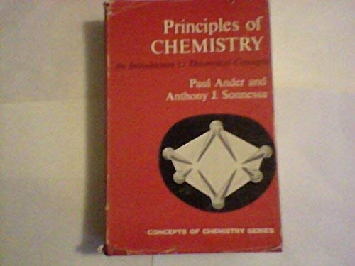 Principles of Chemistry: Ander, Paul; Sonnessa,