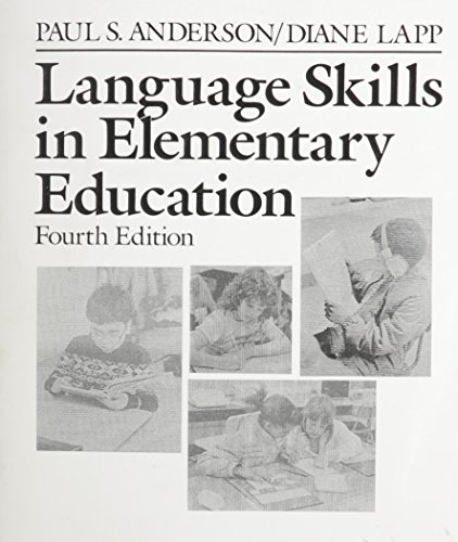 Language Skills in Elementary Education: Paul S. Anderson;