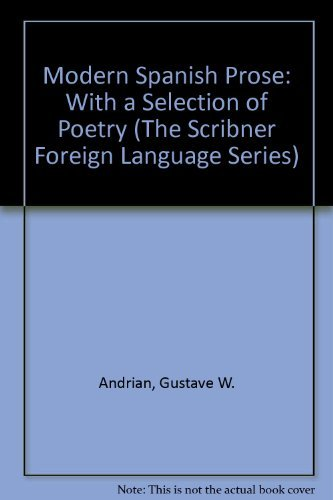9780023032608: Modern Spanish Prose: With a Selection of Poetry (The Scribner Foreign Language Series)