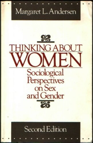 9780023033506: Thinking About Women: Sociological Perspectives on Sex and Gender