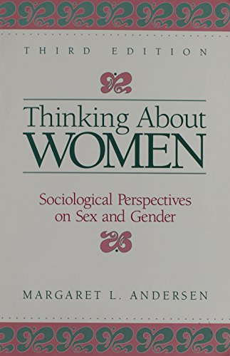 9780023033551: Thinking About Women: Sociological Perspectives on Sex and Gender