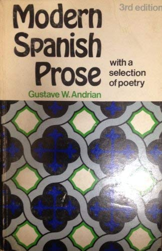 Modern Spanish prose: With a selection of: Gustave W Andrian