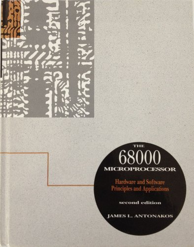 9780023036033: The 68000 Microprocessor: Hardware and Software Principles and Applications