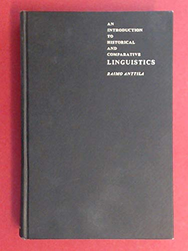 9780023036309: Introduction to Historical and Comparative Linguistics