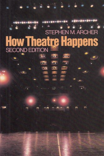9780023037504: How Theatre Happens