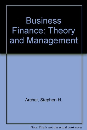 9780023037801: Business Finance: Theory and Management