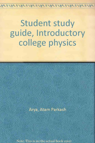 9780023040207: Student study guide, Introductory college physics