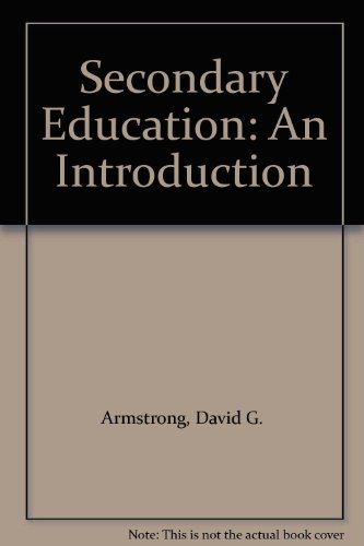 9780023040917: Secondary Education: An Introduction