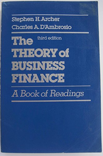 9780023041501: Theory of Business Finance: A Book of Readings