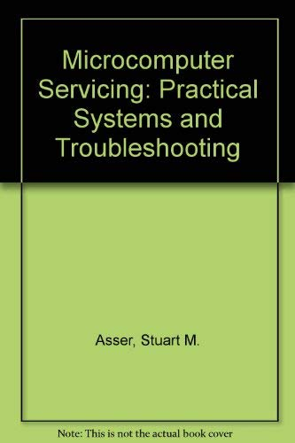 9780023042416: Microcomputer Servicing: Practical Systems and Troubleshooting