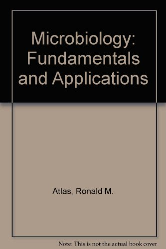 9780023043000: Microbiology: Fundamentals and Applications