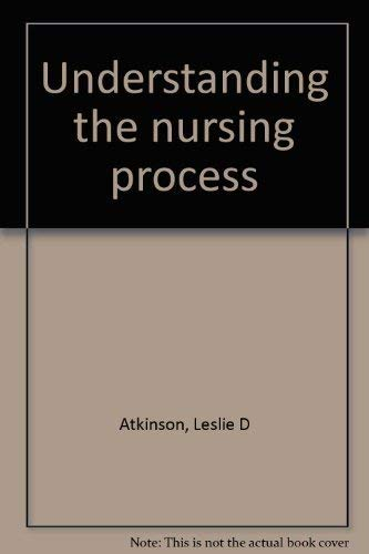9780023045202: Understanding the nursing process