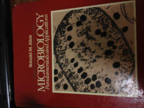 9780023045509: Microbiology: Fundamentals and Applications