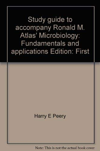 9780023045707: Study guide to accompany Ronald M. Atlas' Microbiology: Fundamentals and applications