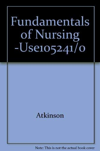9780023045905: Fundamentals of Nursing -Use105241/0