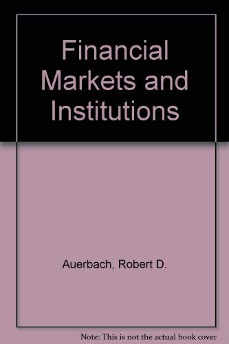 9780023046100: Financial Markets and Institutions