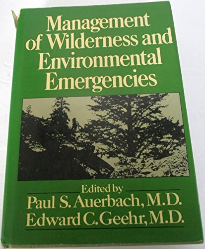 9780023046308: Management of wilderness and environmental emergencies