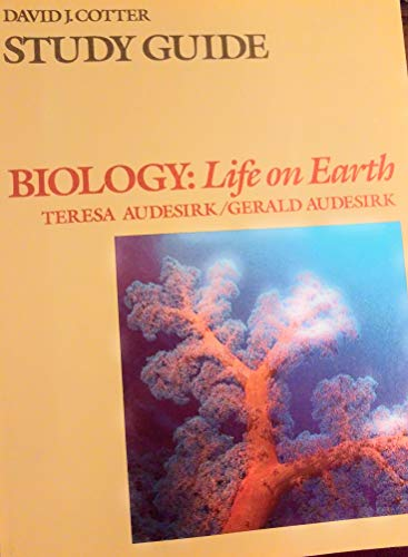 9780023048302: Study guide to accompany Biology: life on earth by Teresa Audesirk and Gerald Audesirk