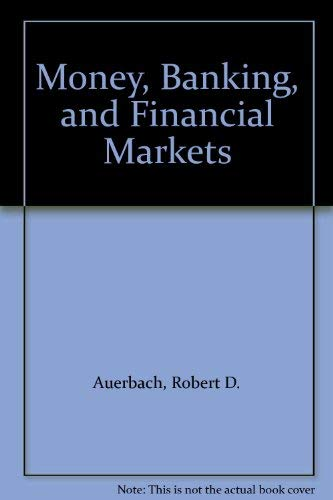 9780023050404: Money, Banking, and Financial Markets