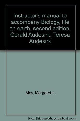 9780023050718: Instructor's manual to accompany Biology, life on earth, second edition, Gerald Audesirk, Teresa Audesirk